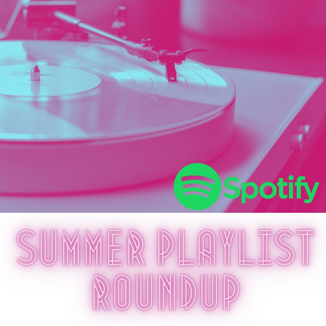 Summer Playlist Roundup